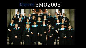 Class of 2008 BMO