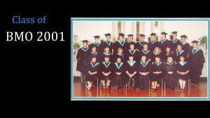 Class of 2001 BMO