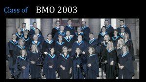 Class of 2003 MBA (FS) BMO