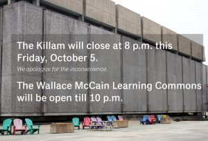killam oct 5 closure